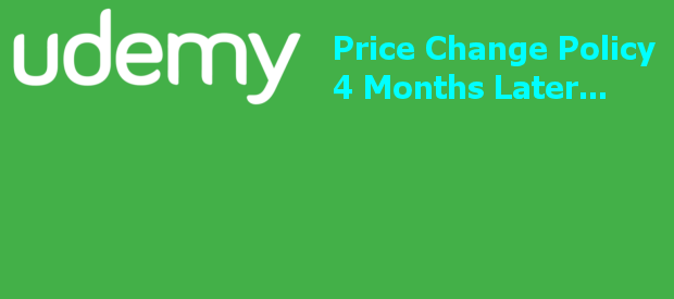 Evaluation After 4 Months Of Udemy's Price Change Policy