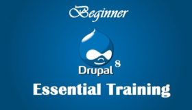 Drupal 8 Essential Training – Beginner- Part 1